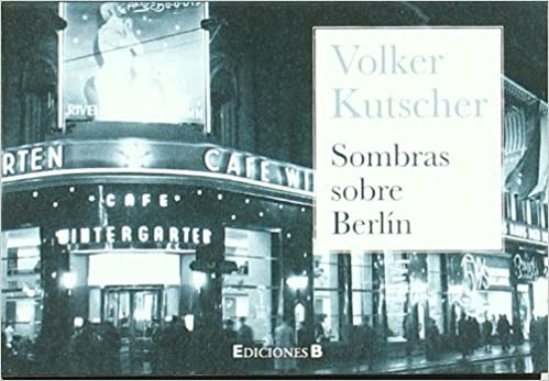 Amazon.com: Sombras sobre Berlin (Spanish Edition) (9788466649230): Volken Kutscher: Books