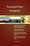Procurement Project Management All-Inclusive Self-Assessment - More than 640 Success Criteria, Instant Visual Insights, Comprehensive Spreadsheet Dashboard, Auto-Prioritized for Quick Results