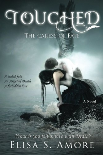 Touched - The Caress of Fate (Volume 1)