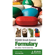 BSAVA Small Animal Formulary: Part B: Exotic Pets