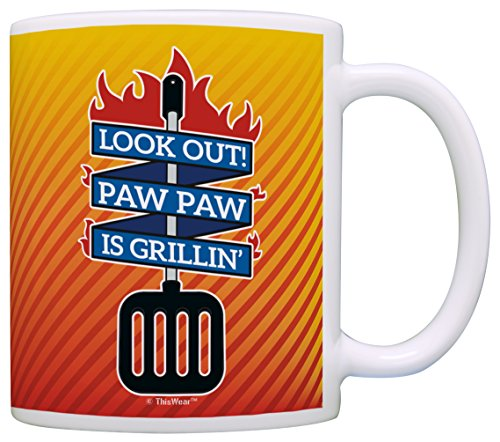 Father's Day Gifts for Paw Paw Look Out Paw Paw is Grillin' Gift Coffee Mug Tea Cup Fire