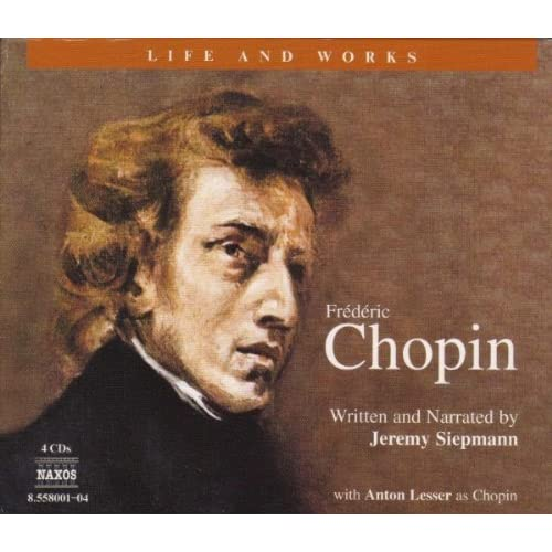 the life and musical contributions of frederic chopin A composer of matchless genius, no one before or since chopin has contributed  as many significant works to the piano's repertoire, or come.