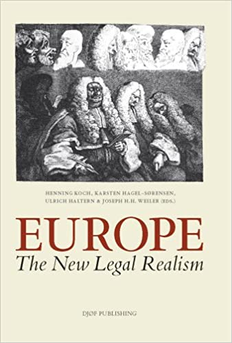 Europe. The New Legal Realism: Essays in Honour of Hjalte