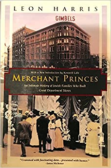 Book Merchant Princes: Intimate History of Jewish Families Who Built Great Department Stores (Kodansha globe series)