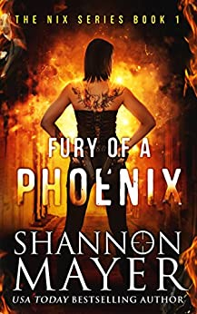 Fury of a Phoenix (The Nix Series Book 1) by [Mayer, Shannon]