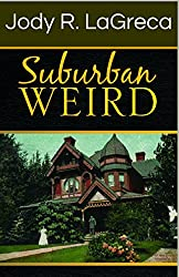 Suburban Weird