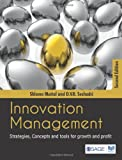 Innovation Management : Strategies, Concepts and Tools for Growth and Profit, Maital, Shlomo and Seshadri, D. V. R., 8132107225