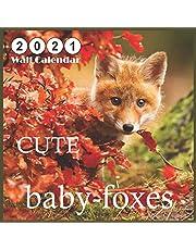 baby-foxes CUTE: 2021 Wall & Office Calendar, 12 Month Calendar