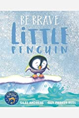 Be Brave Little Penguin Paperback