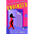 Unhinged (Chrissy McMullen Book 9)