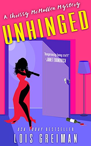 Unhinged (Chrissy McMullen Book 9) (Kindle Live Chat Support)