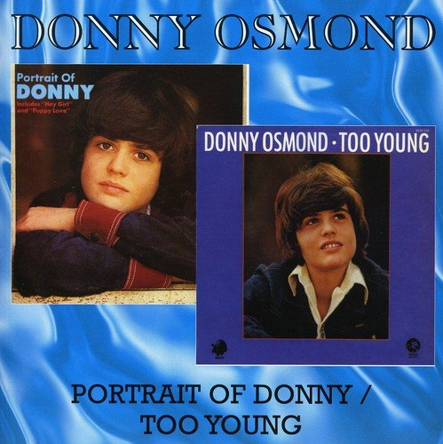 A Portrait Of Donny / Too Young /  Donny Osmond by Osmond, Donny