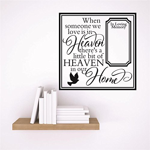 - Design with Vinyl RAD 8 1 Decor Wall Decal Sticker : When Someone We Love is in Heaven There's A Little Bit of Heaven in Our Home in Loving Memory Memorial Quote, 10 x 10