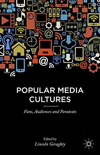 Popular Media Cultures: Fans, Audiences and Paratexts PDF