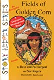img - for Fields of Golden Corn (Navajo): Be Energetic (Story Keepers, Set I) book / textbook / text book