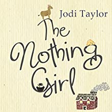 The Nothing Girl Audiobook by Jodi Taylor Narrated by Lucy Price-Lewis
