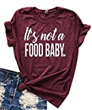 NATAY Women Funny It's Not a Food Baby Letters Print T-Shirt Casual Short Sleeve Tee Tops Blouses (Large, Dark Red)