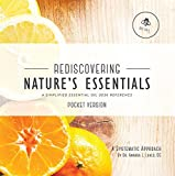 Rediscovering Nature's Essentials (Pocket Version) - A Simplified - Best Reviews Guide