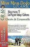 Miam-Miam-Dodo GR65 section 1 édition 2019 (Puy-en-Velay à Cahors)