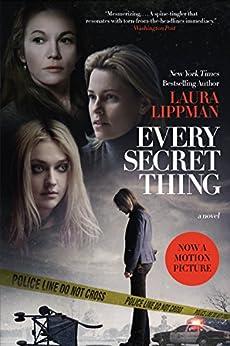 Every Secret Thing by [Lippman, Laura]