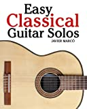 Easy Classical Guitar Solos, Javier Marcó, 1456471686
