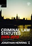 Criminal Law Statutes 2009-2010, Jonathan Herring, 0415552818