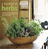 A Handful of Herbs, Barbara Segall, Ross Hammick, Louise Pickford, 1845973631