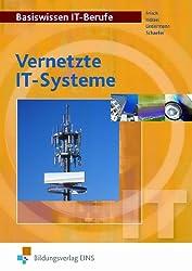 Basiswissen IT-Berufe: Vernetzte IT-Systeme