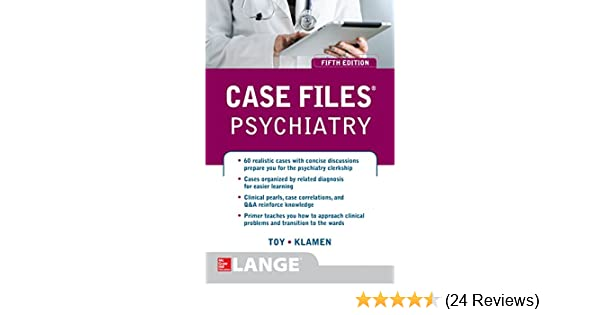 Case Files Psychiatry, Fifth Edition (LANGE Case Files