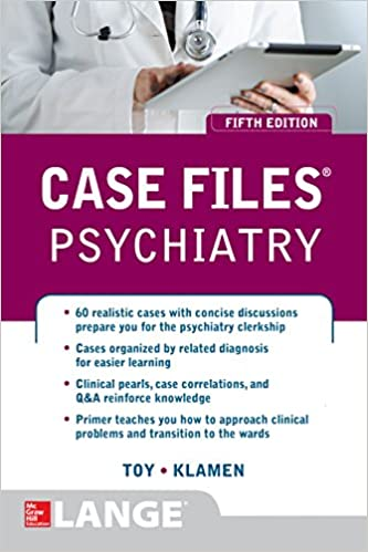 Case Files Psychiatry Fifth Edition LANGE 5th Kindle By Eugene C Toy