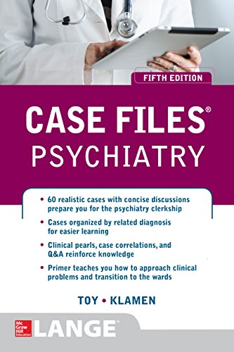Case Files Psychiatry, Fifth Edition (LANGE Case Files) Pdf