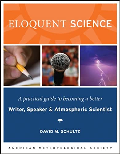 Amazon eloquent science a practical guide to becoming a eloquent science a practical guide to becoming a better writer speaker and scientist 2nd edition fandeluxe Images