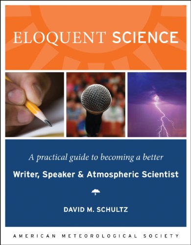 Eloquent Science: A Practical Guide to Becoming a Better...
