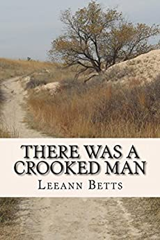 There Was A Crooked Man (By the Numbers) by [Betts, Leeann]