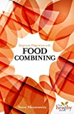 img - for Improved Digestion With Food Combining (Live Healthy Now) book / textbook / text book