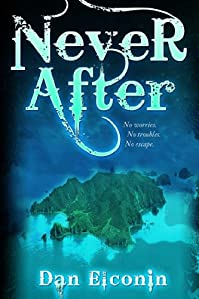 Never After by Dan Elconin ebook deal