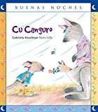 img - for Cu Canguro / Koo Kangaroo (Buenas noches) Spanish Edition (Buenas noches/ Goodnight) book / textbook / text book