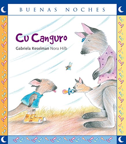 Cu Canguro / Koo Kangaroo (Buenas noches) Spanish Edition (Buenas noches/ Goodnight)