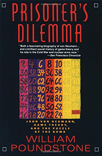 Prisoner s Dilemma: John von Neumann, Game Theory,…
