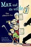 Max und die wilde Sieben: Band 1