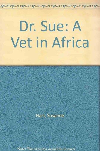 [R.E.A.D] Dr. Sue: A Vet in Africa Z.I.P