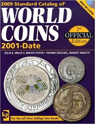 2009 Standard Catalog Of World Coins 2001-Date (Standard Catalog ...
