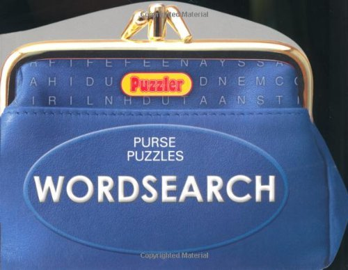 Download Puzzler Purse Puzzles: Wordsearch (Puzzler Purse Puzzles) by Puzzler Media Ltd (2009-09-03) PDF