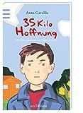 35 Kilo Hoffnung