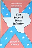 The Second Texas Infantry, Joseph E. Chance, 089015435X