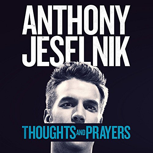 Thoughts and Prayers [Explicit]