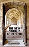 The New Critique of Ideology: Lessons from Post-Pinochet Chile, Ricardo Camargo, 1137329661