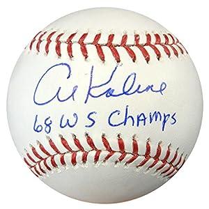 "AL KALINE AUTOGRAPHED OFFICIAL MLB BASEBALL DETROIT TIGERS""68 WS CHAMPS"" PSA/DNA STOCK #94302"