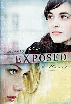 Exposed: A Novel by [Weis, Ashley]