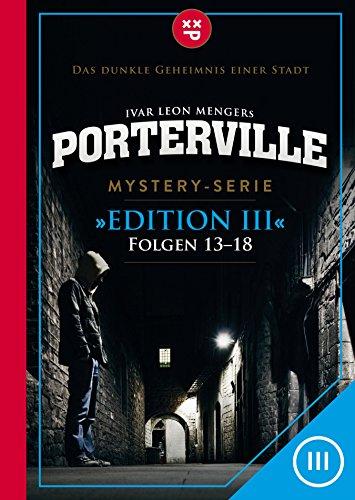 Porterville (Darkside Park) Edition III (Folgen 13-18): Mystery-Serie (German Edition)